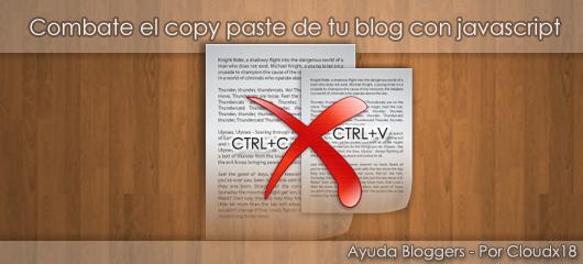 Combate el copy-paste de tu blog con Javascript