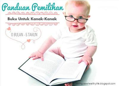 Panduan Pemilihan Buku Untuk Kanak-kanak Dari 0 Bulan - 5 Tahun