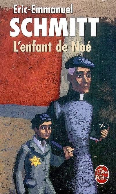L'enfant de Noé - Eric-Emmanuel Schmitt