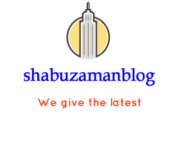 WELCOME TO SHABUZAMAN'S BLOG
