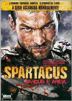 Download - Spartacus : Sangue e Areia 1ª Temporada DVDRip AVi Dual Áudio + RMVB Dublado
