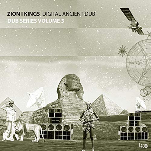 Digital Ancient Dub Zion I Kings