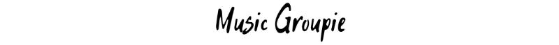 Music Groupie