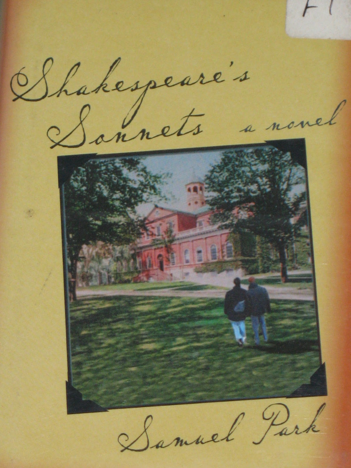 mostly shakespeare but also some occasional nonsense shakespeare s sonnets by samuel park this novel takes place at harvard university in the late 1940s and tells of two male students adam and jean who