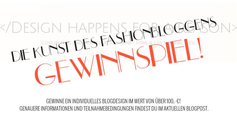 Gewinne ein individuelles Blogdesign für deinen Fashionblog!