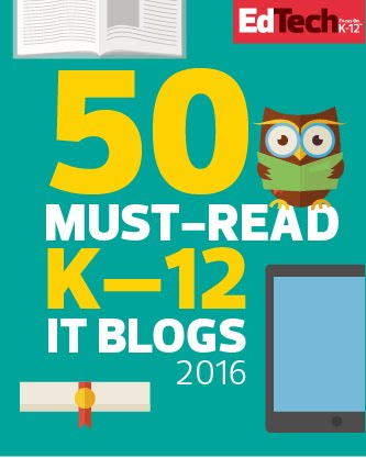 EdTech K-12 Top 50 Blog!