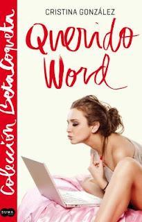 Reseña| Querido Word - Cristina González (Colección BetaCoqueta)