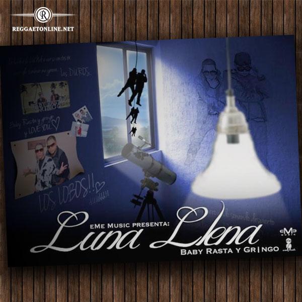Baby Rasta Y Gringo - Luna Llena Prod DJ - n-mp3com