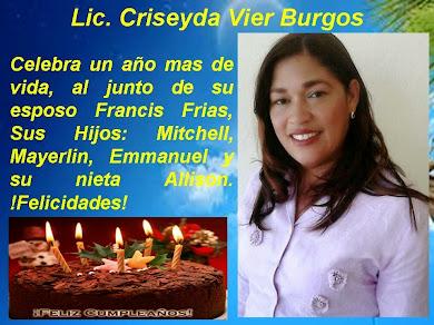 LIC. CRISEYDA VIER BURGOS CUMPLE UNO MAS HOY
