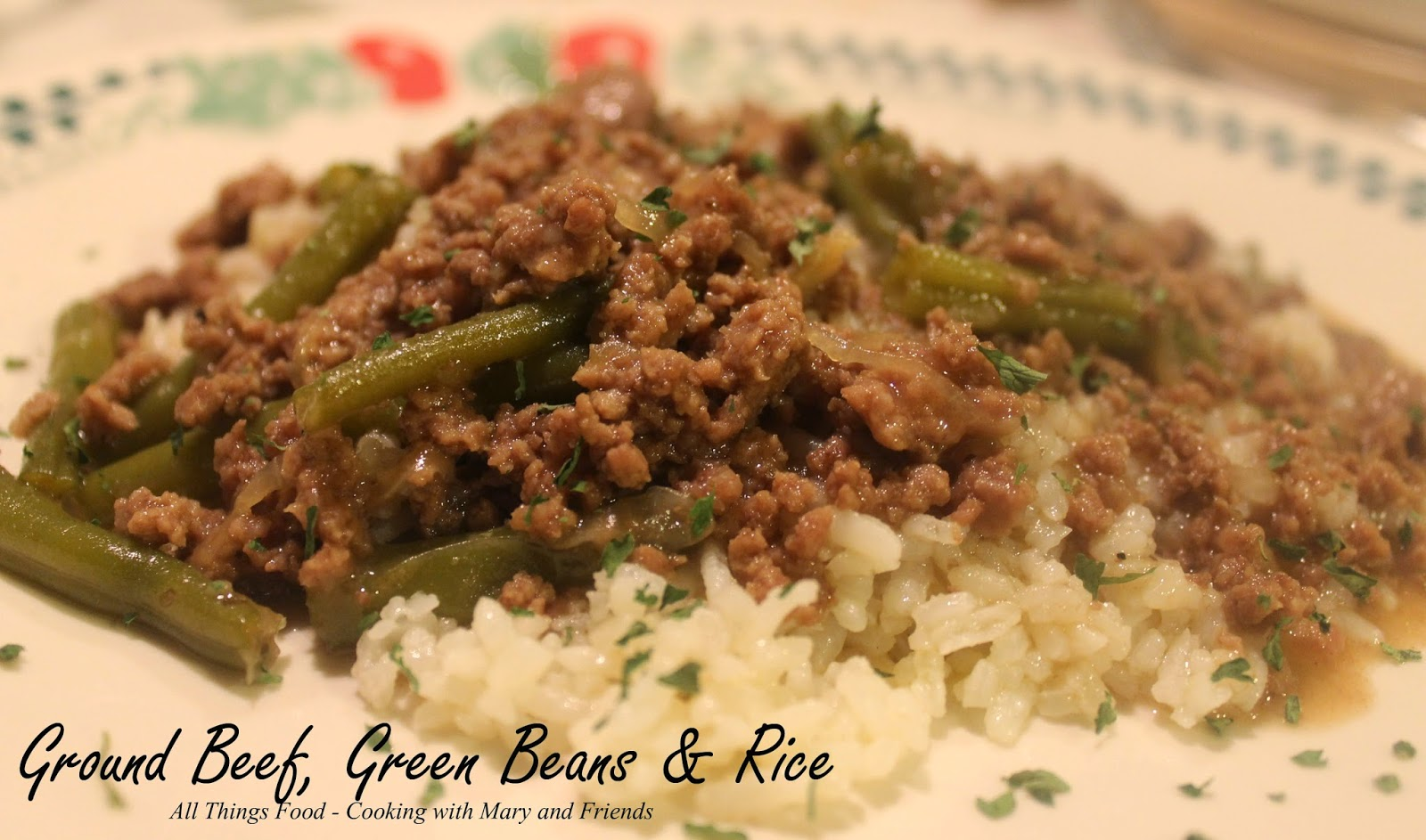cooking with mary and friends ground beef and green beans