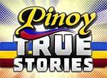 Watch Pinoy True Stories Online