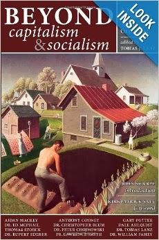 http://www.amazon.com/Beyond-Capitalism-Socialism-Statement-Ideal/dp/1932528105/ref=sr_1_1?ie=UTF8&qid=1392737482&sr=8-1&keywords=beyond+capitalism+and+socialism