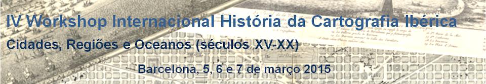 (pt) IV Workshop Internacional História da la Cartografia Ibérica