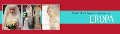 Model Jilbab Pengantin Perpaduan Eropa, model jilbab pengantin simple, model jilbab pengantin untuk wajah bulat, model jilbab pengantin modern, gambar model jilbab pengantin, model jilbab pengantin syar'i, model jilbab pengantin 2015,