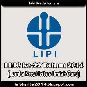 Lomba Kreativitas Ilmiah Guru ke-22 (LKIG) LIPI 2014