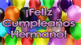 imagen de cumpleaños con globos para mi hermano