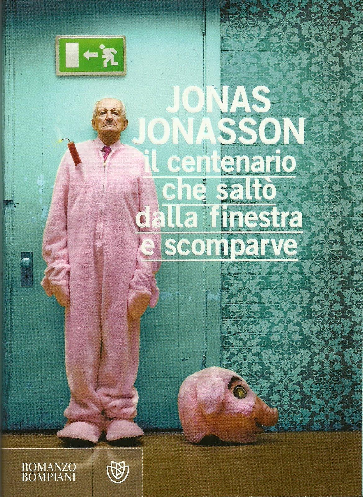 Recensioni senza recinzioni jonas jonasson il - Il centenario che salto dalla finestra e scomparve trailer ...