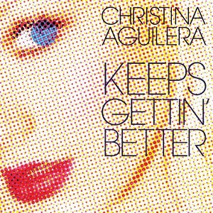 Download Christina Aguilera Keeps Gettin Better A Decade Of Hits 2011