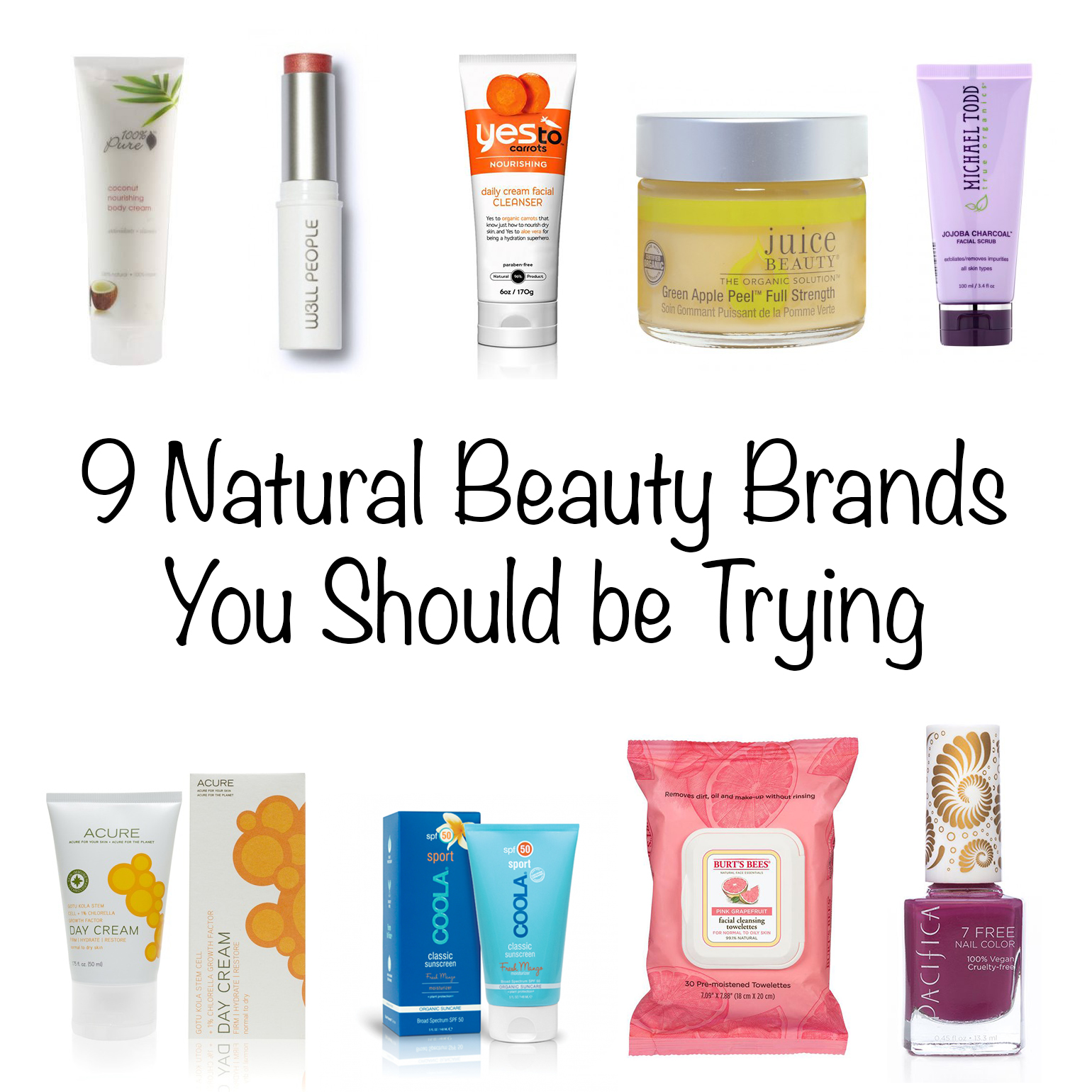 9 Natural Beauty Brands You Should Be Trying