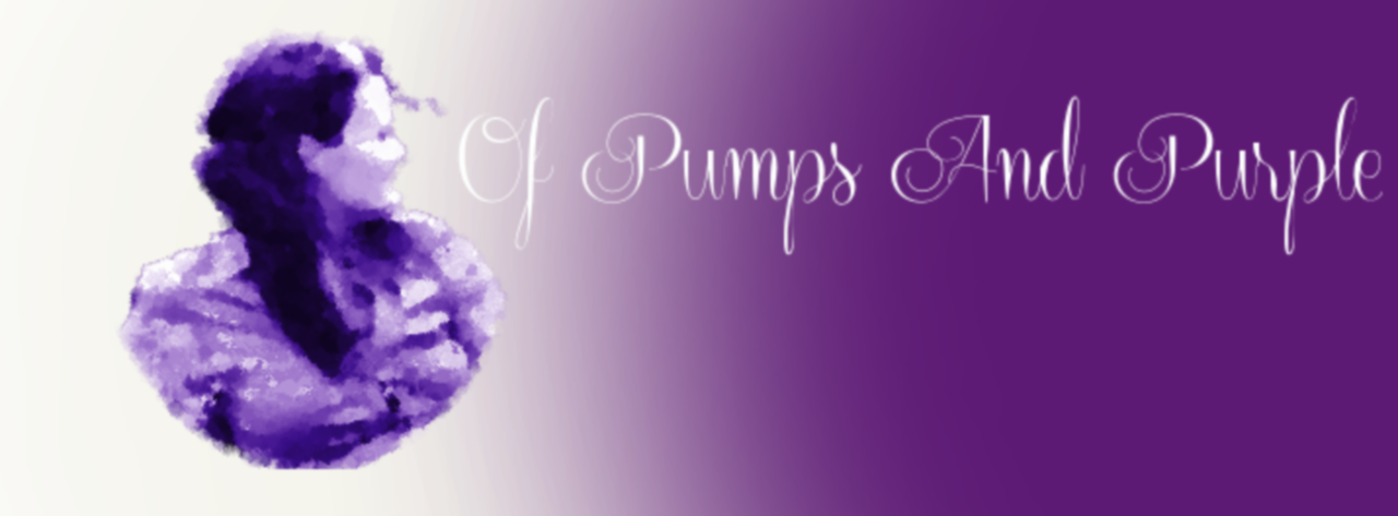 Of Pumps And Purple