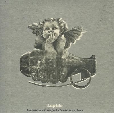 Cuando el angel decida volver - Lapido - single