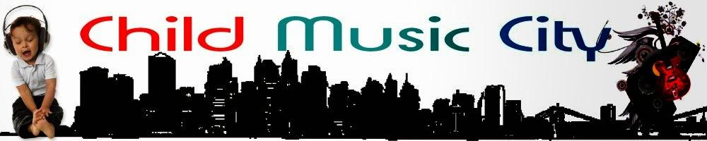 Child music city