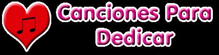 Canciones Para Dedicar | Música Romántica