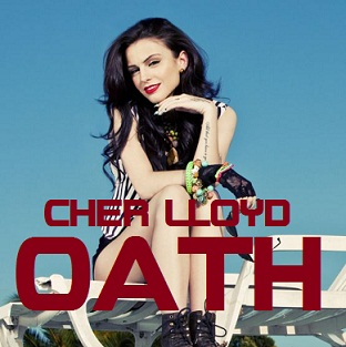Cher Lloyd - Oath Lyrics