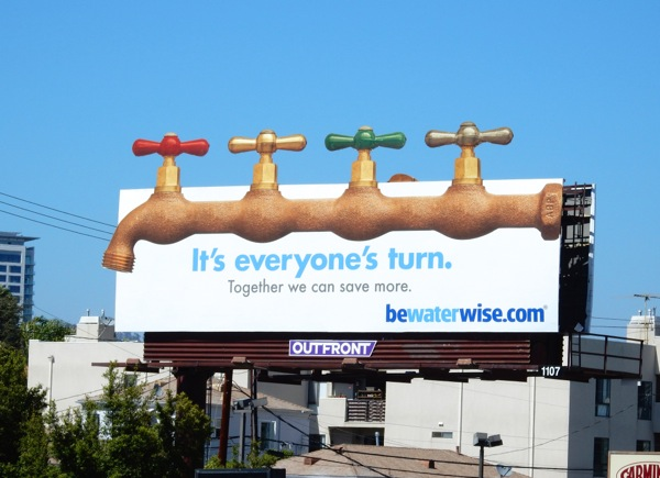 Its everyones turn Be water wise faucets extension billboard