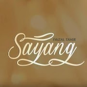 Lirik Lagu Sayang – Faizal Tahir