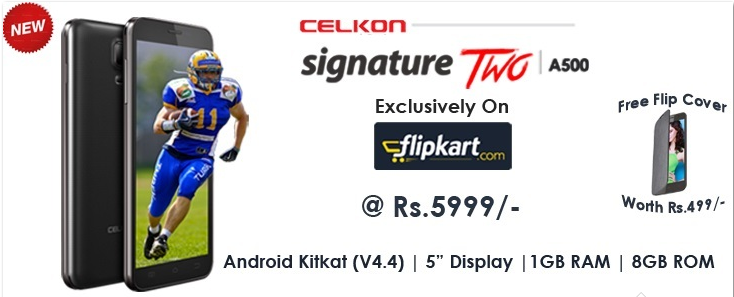 Celkon Signature Two A500 for Rs 5269 || Dual Core, Android v4.4 OS, 5-inch Touchscreen, 1 GB RAM, 8GB ROM :Flipkart