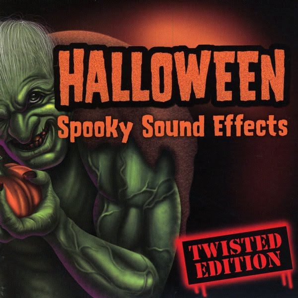 Scary Sounds of Halloween Blog: Halloween - Spooky Sound Effects ...