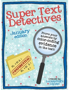 http://www.teacherspayteachers.com/Product/Text-Detectives-Find-the-Text-Evidence-January-Edition-1047613