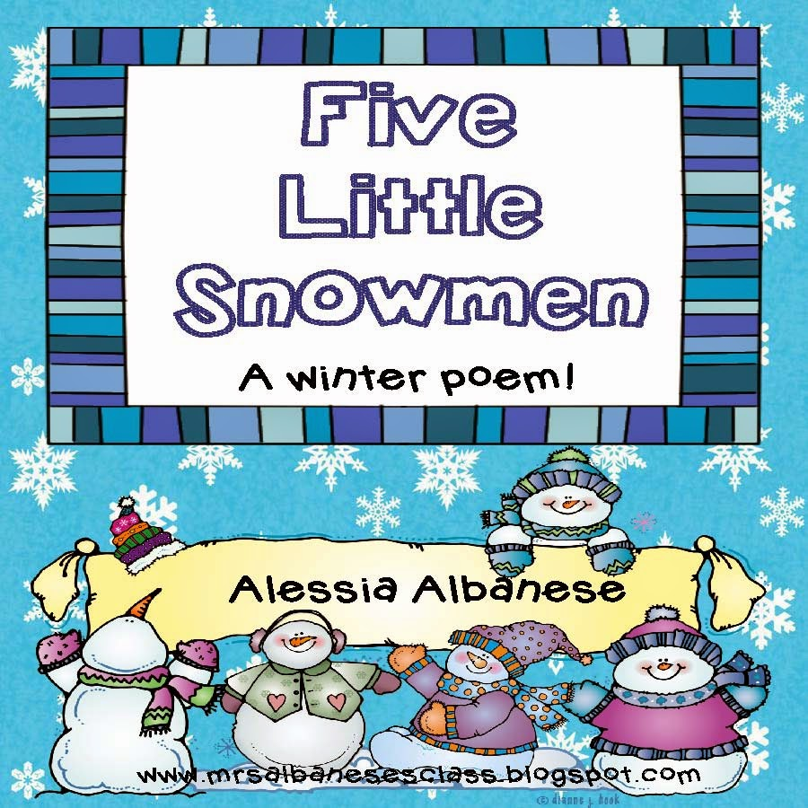 http://www.teacherspayteachers.com/Product/5-Little-Snowmen-A-Winter-Poem-Freebie-1050912