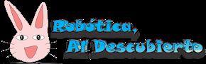 Bienvenidos, en este blog encontrarás información de robótica, electrónica y programación.