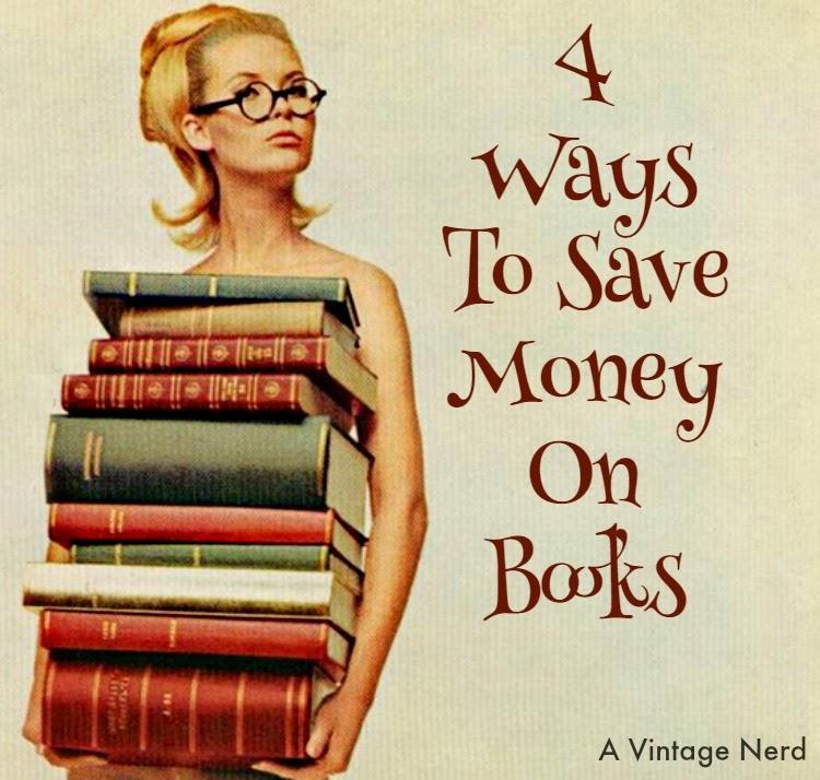 A Vintage Nerd, Vintage Blog, Book Blog, Ways to Save Money on Books