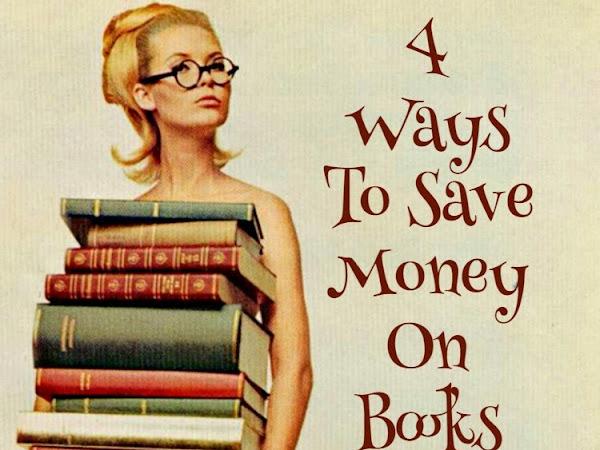 4 Ways To Save Money On Books