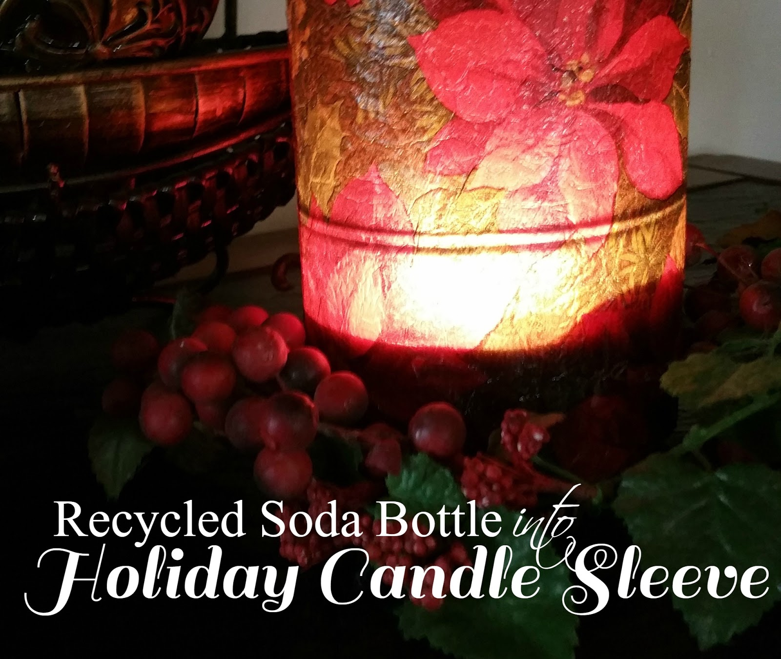 Christmas candle sleeve from a soda bottle redo it yourself christmas candle sleeve from a soda bottle solutioingenieria Gallery