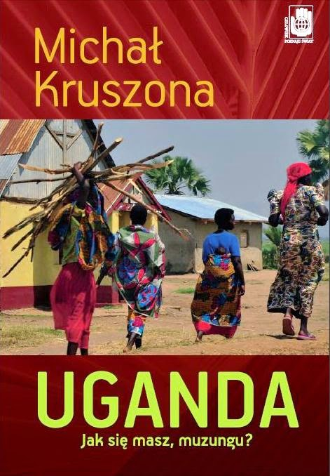 http://michalkruszona.blogspot.com/p/uganda-jak-sie-masz-muzungu.html
