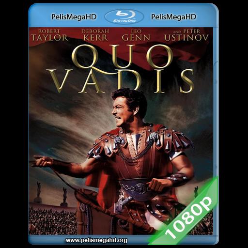 QUO VADIS (1951) FULL 1080P HD MKV ESPAÑOL LATINO