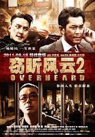 Phim Thiết Thính Phong Vân 2 HD - Overheard 2 Online