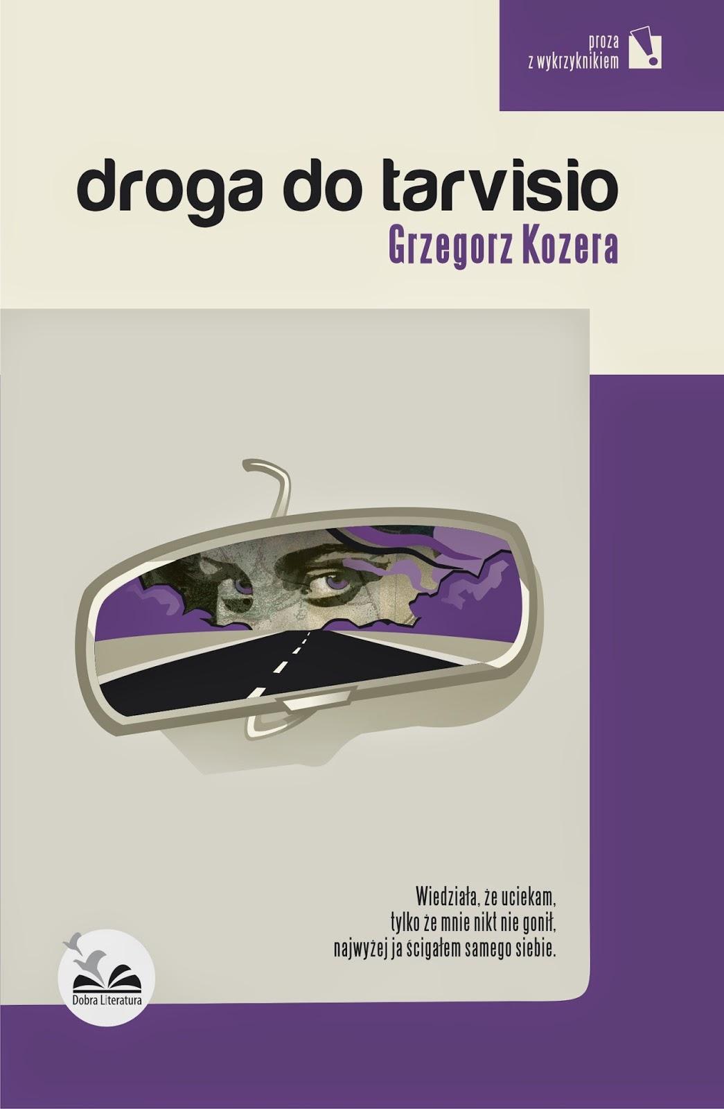http://www.dobraliteratura.pl/zapowiedz/139/droga_do_tarvisio.html