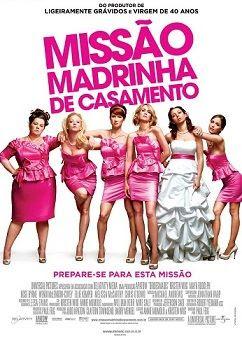 Missão Madrinha de Casamento Dublado 2011