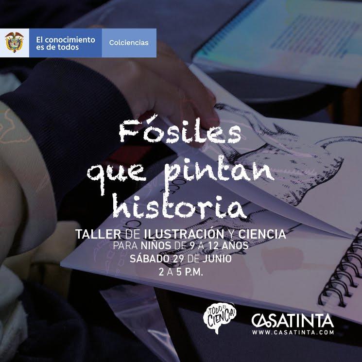 NIÑOS: Fósiles que pintan la historia // Junio 29