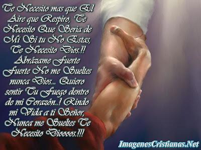 http://4.bp.blogspot.com/-GdovhGGqSEk/T480YH1KohI/AAAAAAAABNg/DxAM5wvRkPk/s1600/Te+Necesito+Dios.jpg
