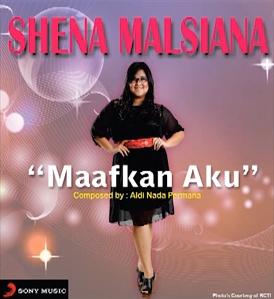 Shena Malsiana - Maafkan Aku