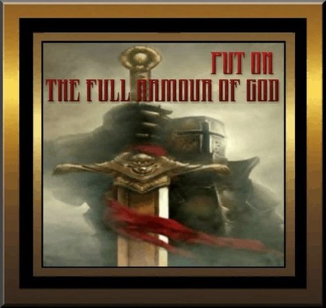 Put on the Full Armour of God
