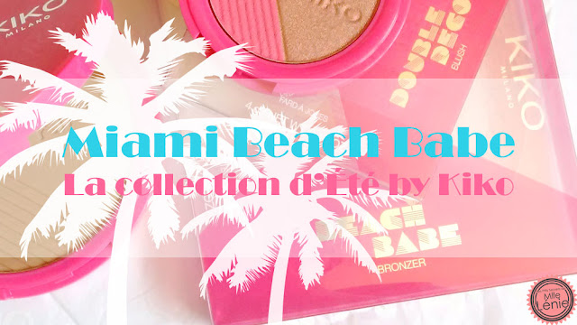 Miami Beach Babe, La Nouvelle Collection de L'Été by Kiko