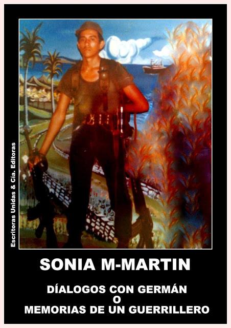 """SONIA M-MARTIN: """"DIÁLOGOS CON GERMÁN O MEMORIAS DE UN GUERRILLERO"""" (teatro)"""