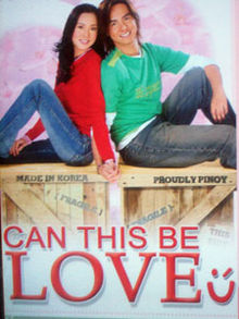 Can This Be Love (2005  Hero Angeles,Sandara Park,Roxanne Guinoo) | DVDrip Pinoy Movies